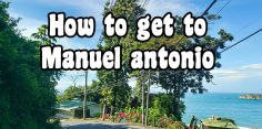 How to Get to Manuel Antonio 2020 Mytanfeet Guide